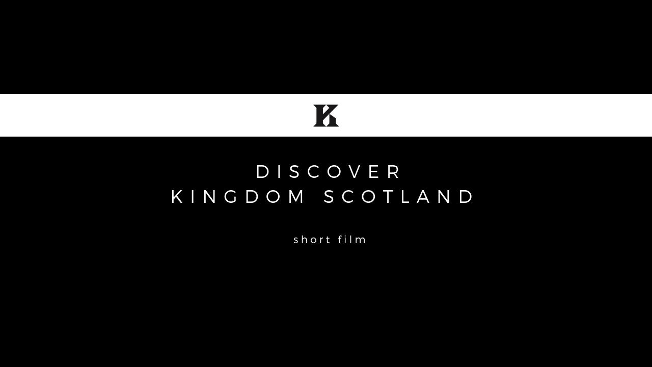DISCOVER KINGDOM SCOTLAND