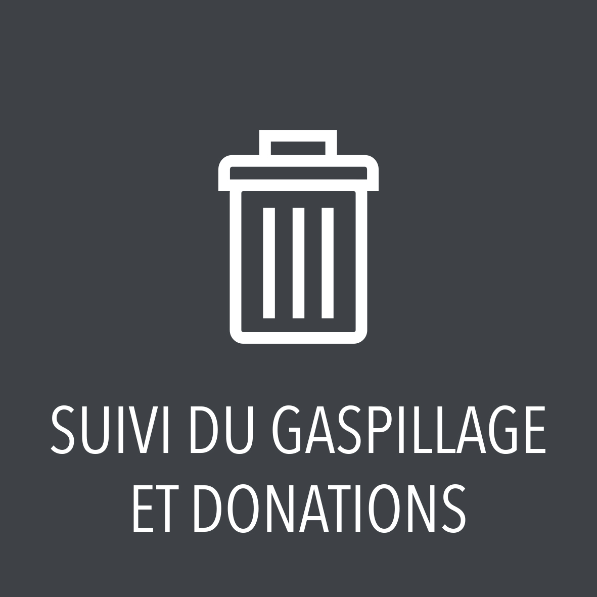 Suivi du gaspillage et donations