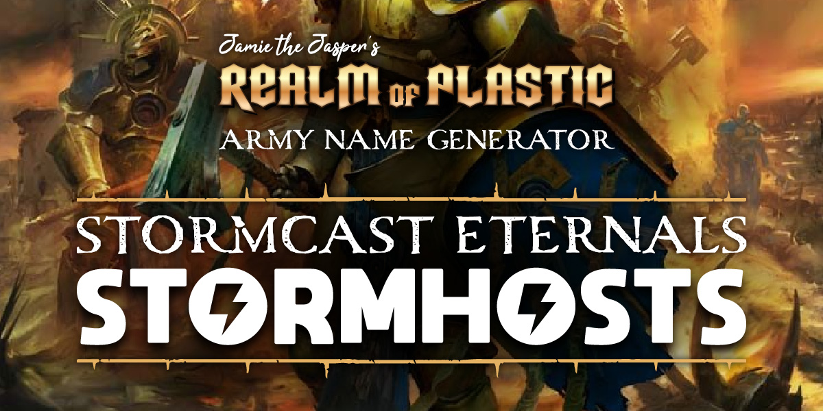 Warhammer Age of Sigmar Army Name Generator - Stormcast Eternals Stormhosts