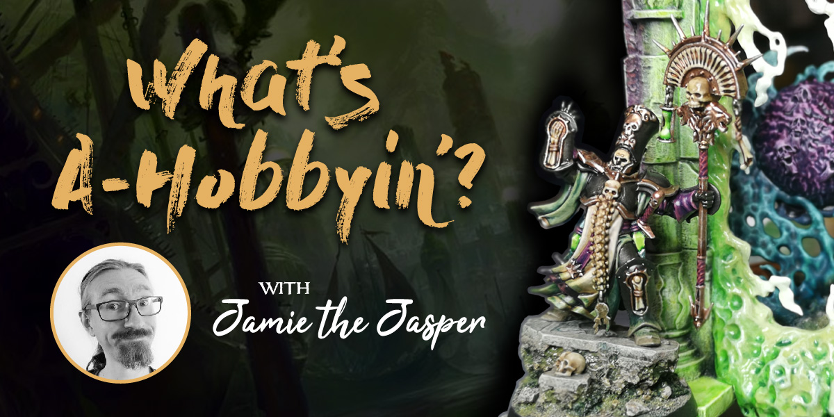 Warhammer Age of Sigmar Hobby Blog