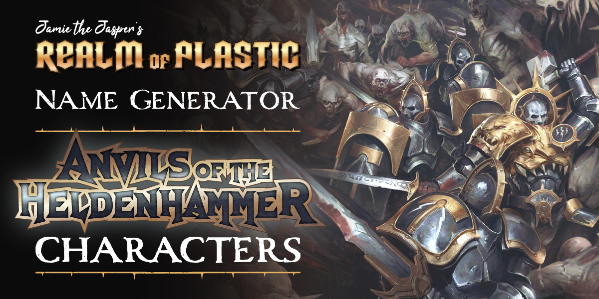 Warhammer Age of Sigmar Character Name Generator - Anvils of the Heldenhammer