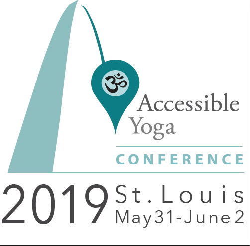 Accessible Yoga Conference - May 31-June 2, 2019 in St. LouisCome join me as we celebrate accessibility, yoga and community! I am proud to be a sponsor for this amazing event in St. Louis, Missouri.Drop by and see me!