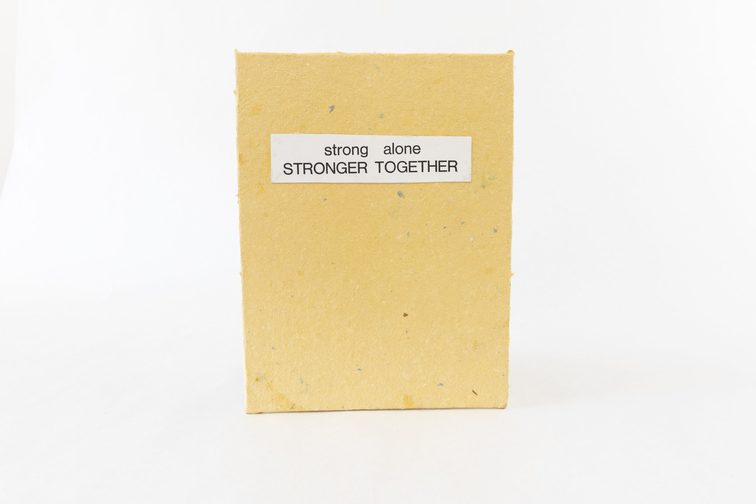 "Nicole Dotson, ""strong alone STRONGER TOGETHER,"" Cotton paper, 2019, Kalamazoo, MI"