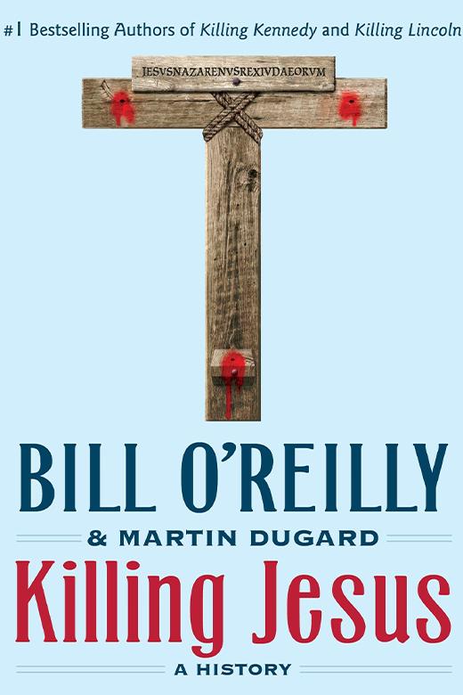 Killing Jesus O'Rielly.jpg