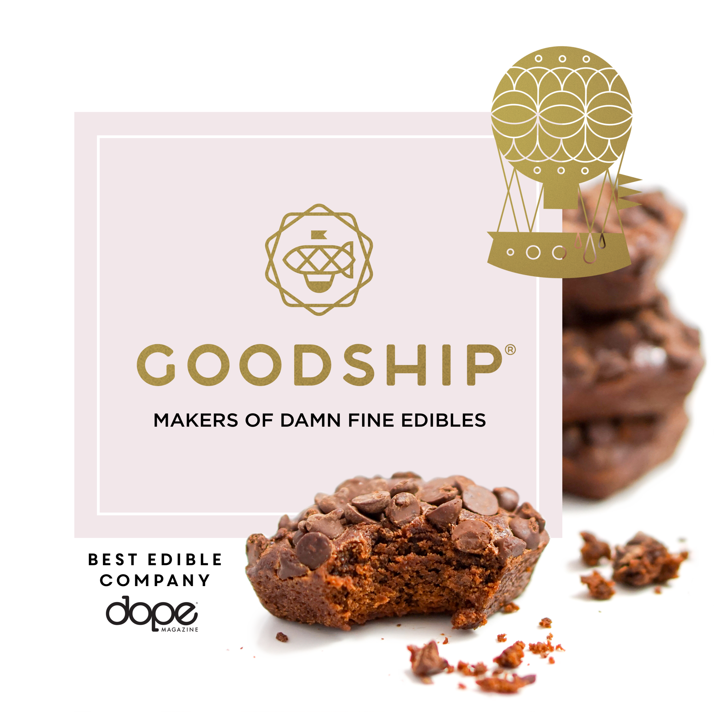 Goodship - The Goodship™ invites you to come aboard. Founded in 2014 by Jody Hall, the owner of Seattle's most celebrated collection of cupcake bakeries and cafés, Cupcake Royale, The Goodship brings decades of experience to their stellar baked goods, chocolates and confections. Their delectable products and community presence have made them one of the West Coast's most loved cannabis brands. More than just