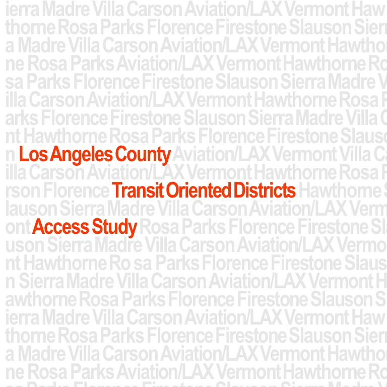SCAG#LA County TOD Access Study