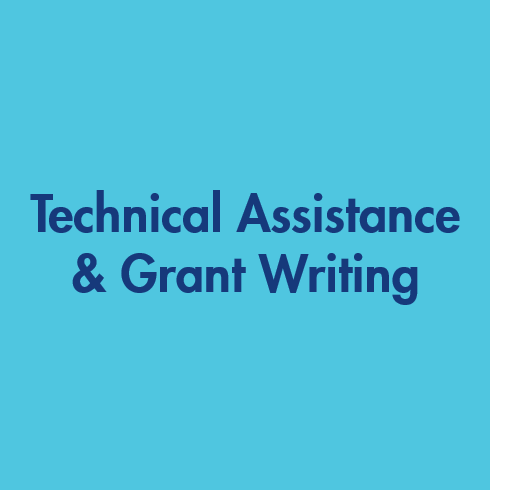 Technical Assistance & Grant Writing