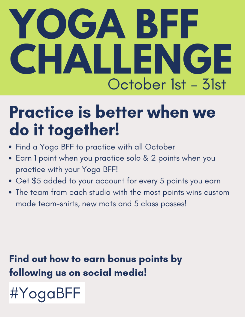 Visit the front desk at any Yoga Shelter to join the challenge or for more details!