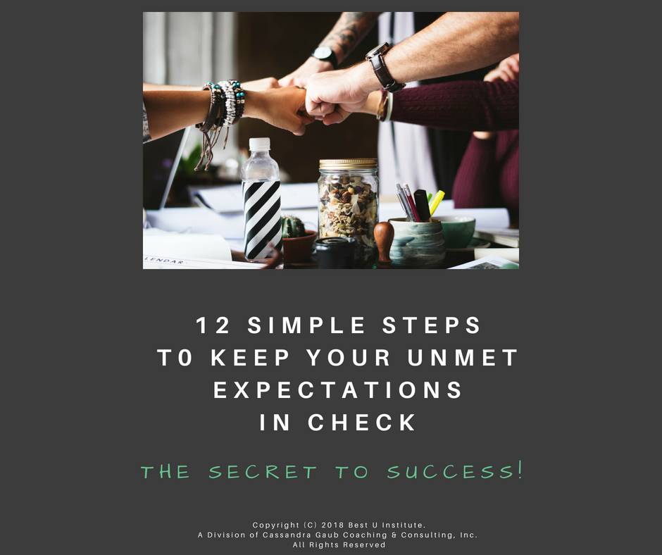 12 Simple Steps To Keep Your Unmet Expectations In Check Workbook