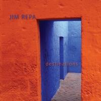 Desitinations - Jim Repa