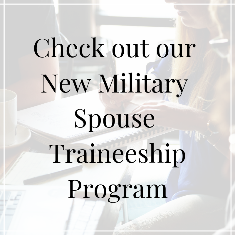 New Military Spouse Traineeship Program: Training, Educating and Developing Future leaders & Advocates.