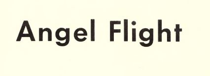 1967 sign of the times - Angel Flight-1.JPG