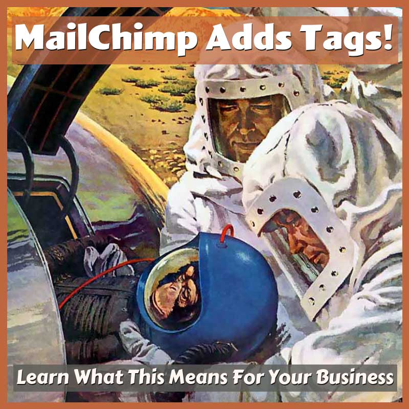 MailChimp Adds Tag - What this means for your business.png