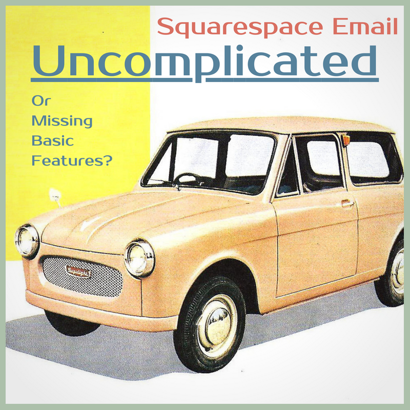 A Review of the Squarespace Email system