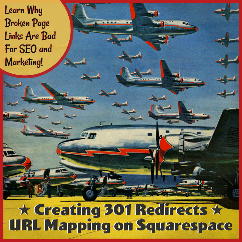 URL Mapping - Creating 301 redirects in Squarespace