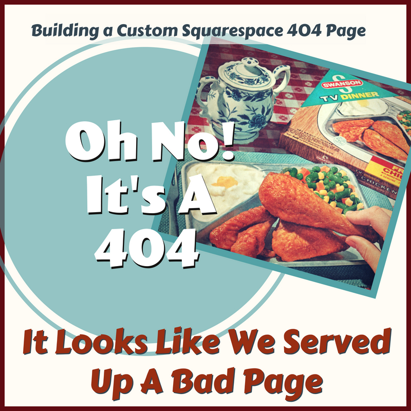 Building a Custom 404 page on Squarespace