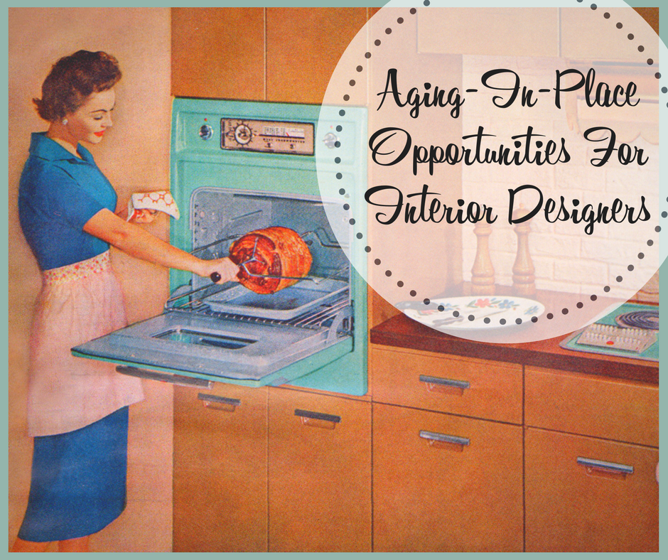 Aging-In-Place Opportunities For Interior Designers