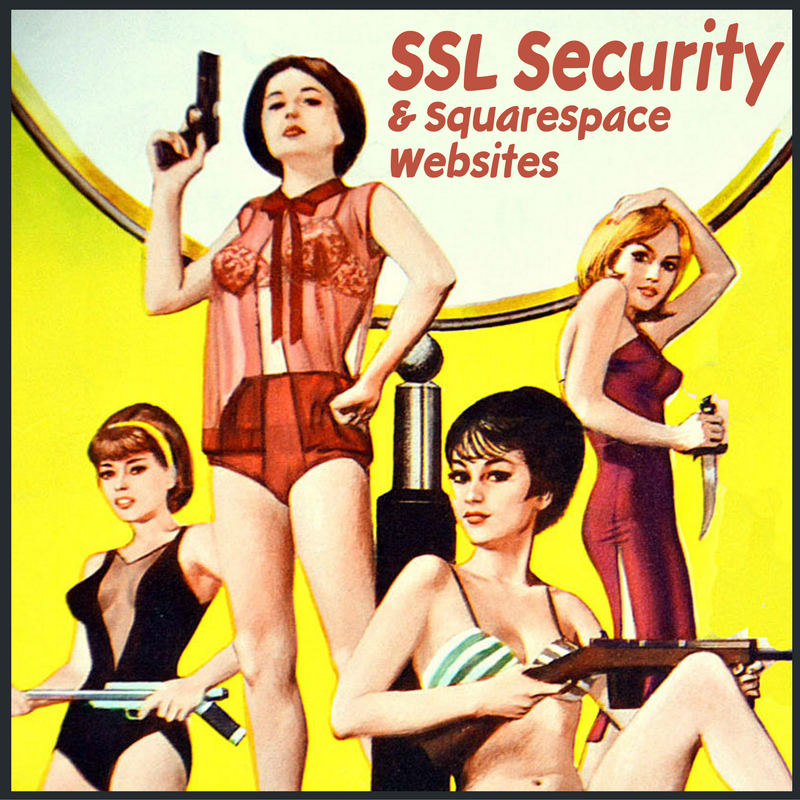 Updating Your Squarespace Website To SSL