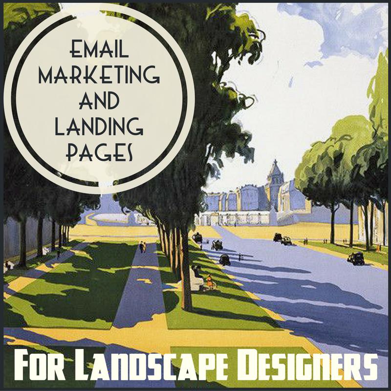 Email Marketing Provides Landscape Design Firms The Best Return on Investment