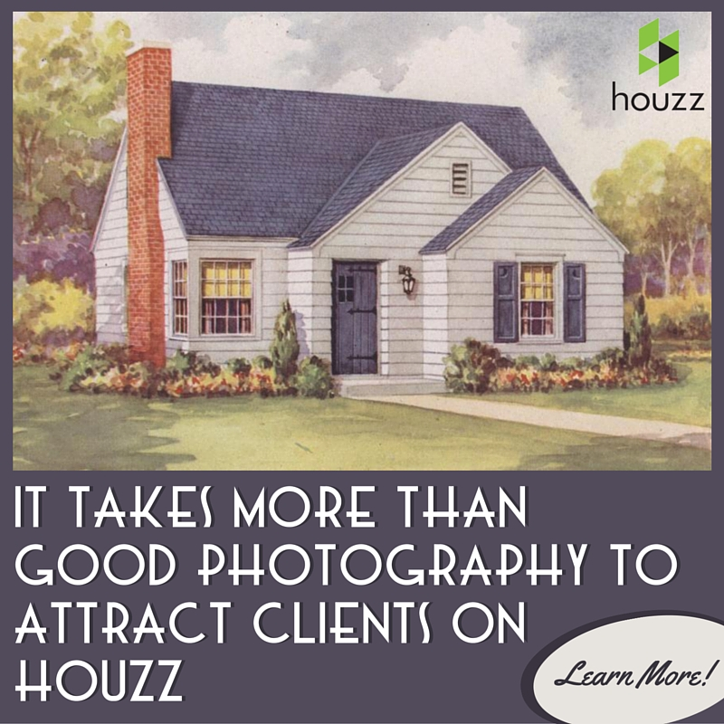 How Architects Can Use Houzz To Attract Better Clients