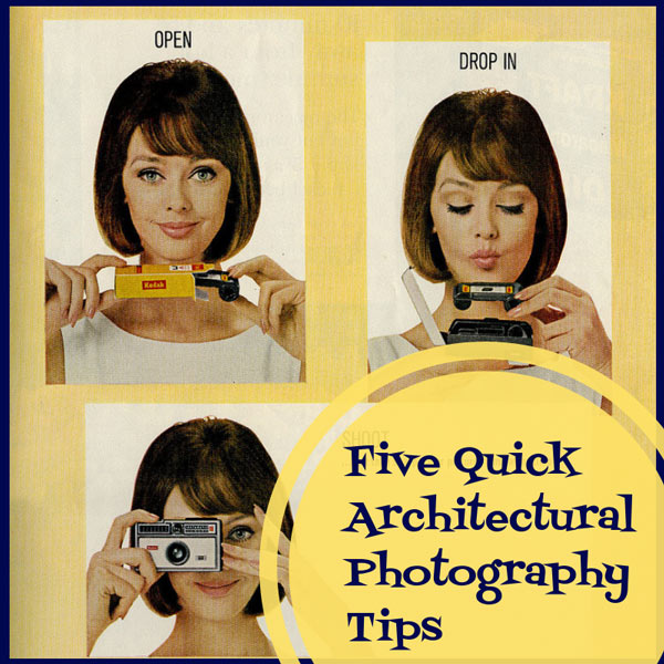Five Quick Architectural Photography Tips