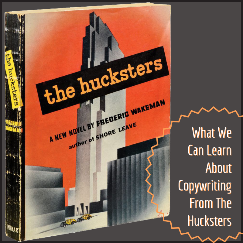 """Copywriting and The Book """"The Hucksters"""""""