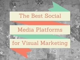 Visual Social Media  Marketing