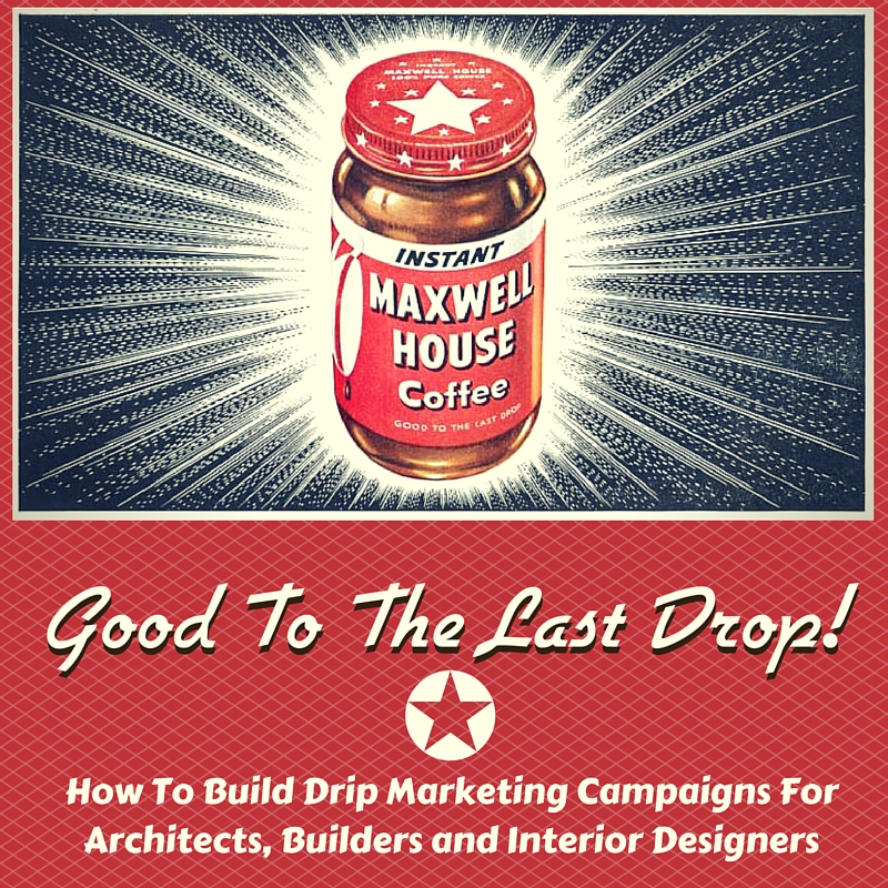 Drip marketing email campaigns can keep your firm top-of-mind over a lengthy sales process