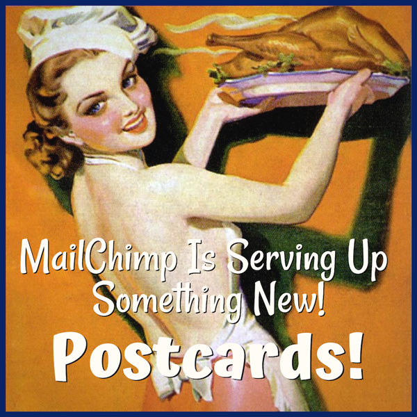 Using MailChimp For Direct Mail Postcards