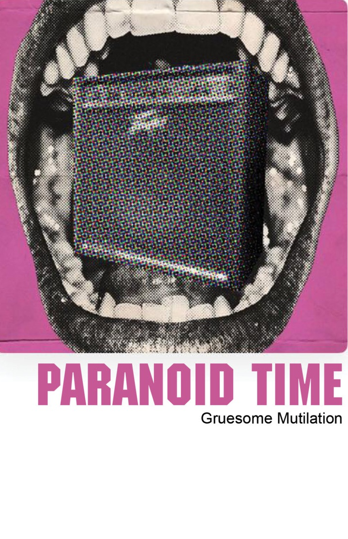 "NRR101: Paranoid Time - ""Gruesome Mutilation"" C60"