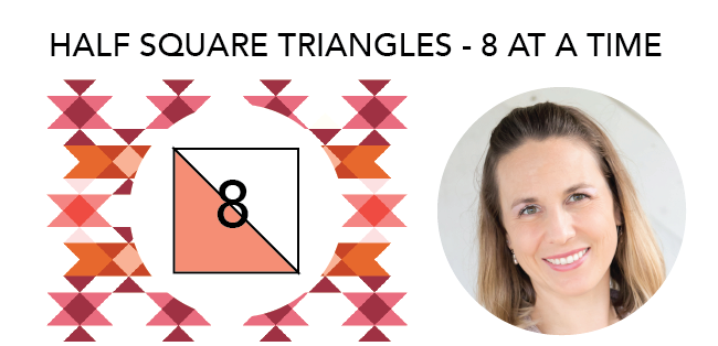 Video Tutorial Make 8 Half SquareTriangles at a Time.png