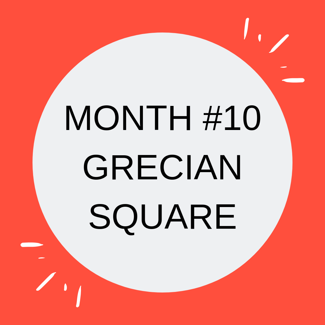 MONTH #10 GRECIAN SQUARE.png