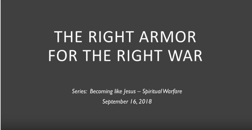 Becoming Like Jesus - Spiritual Warfare - 9/9/2018 - 9/16/2018