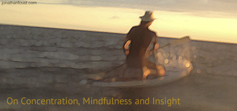 Concentration-Mindfulness-Insight.jpg