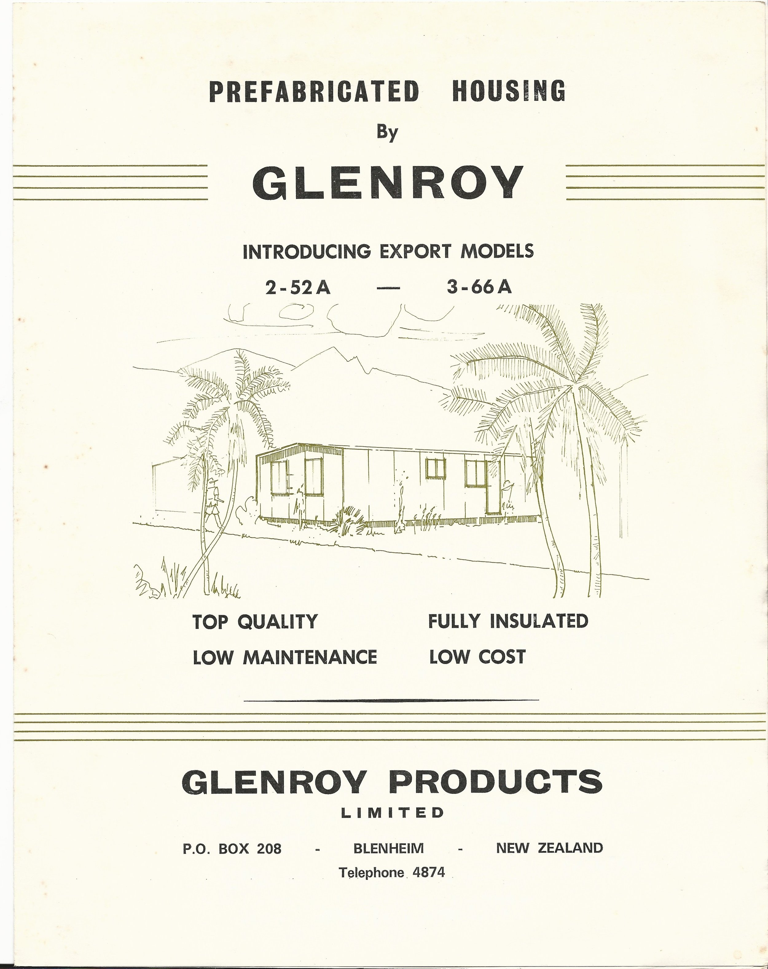 First Advertising & Market Expansion - The ability of our prefabricated house components to be easily shipped via container allowed for expansion into the Pacific Islands. Early marketing efforts were straightforward and to the point.