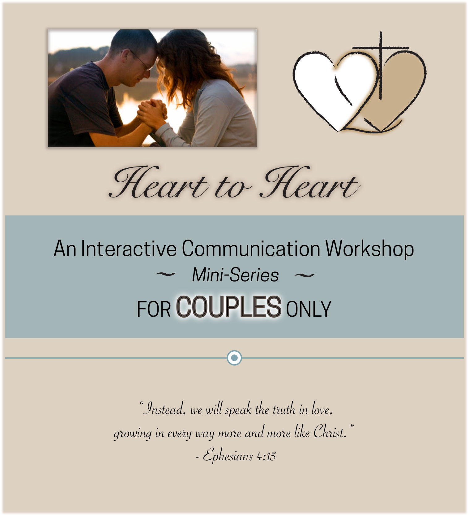 - The way that you and your spouse communicate and respond to one another in the face of conflict can either strengthen or weaken your relationship.In this workshop mini-series, couples are taught how to handle conflict in ways that will strengthen their relationship. Important skills are learned to help prevent relapsing into old, unhealthy patterns of interacting; how to avoid roadblocks to healthy interactions, and to eliminate destructive communication within a unique format that helps the couple experience and process the material in a non-threatening and non-disclosing way.