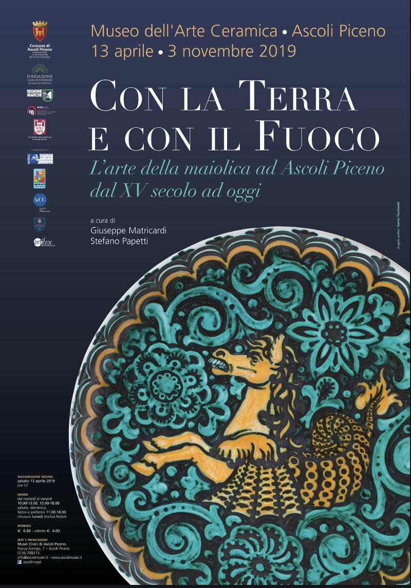 """CON LA TERRA E CON IL FUOCO - (""""With Earth and with Fire"""") The Art of Majolica in Ascoli Piceno from the XV Century to the Present TimeApril 13 – November 3, 2019Ascoli Piceno, Museo della CeramicaPiazza San TommasoLEARN MORE"""