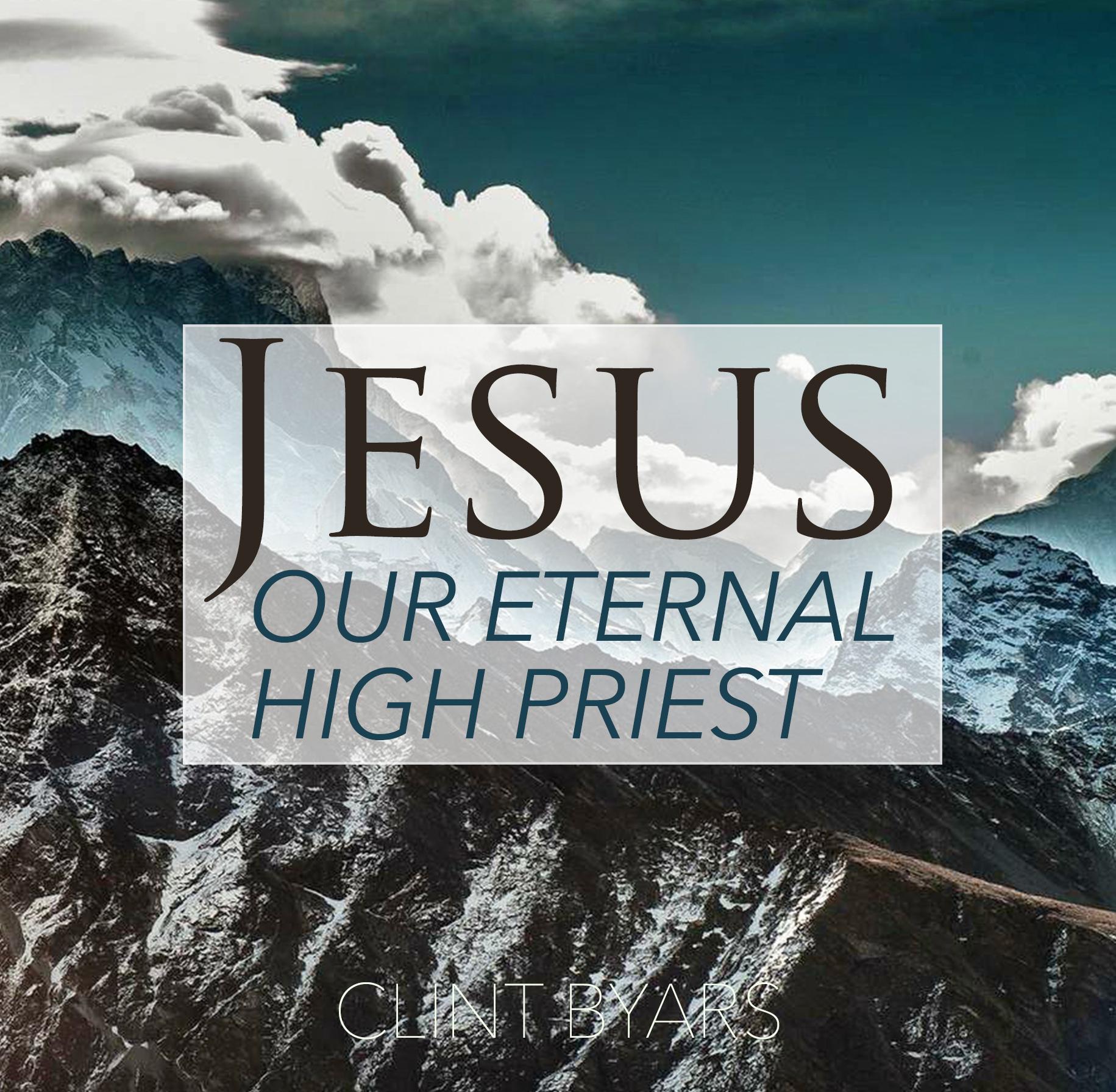 Jesus Our Eternal High Priest front.jpg