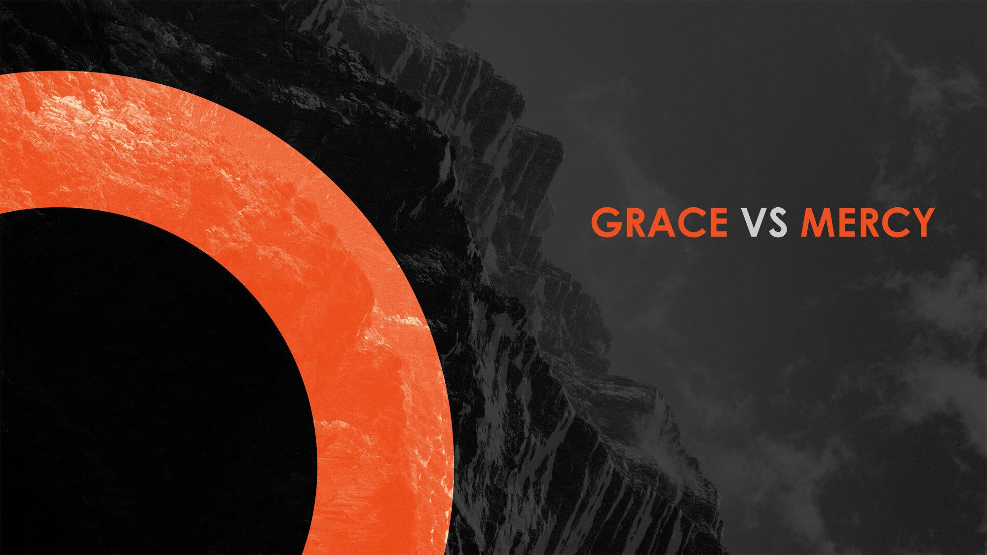 GRACE VS MERCY.jpg