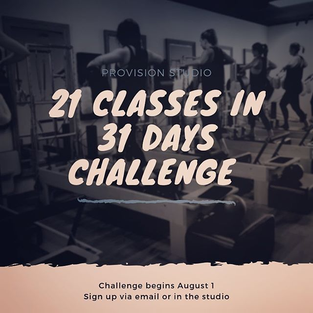 We had so much fun with our 30 day challenge in March and we hope you are up for another one!  THE CHALLENGE ✨  Take 21 classes in 31 days during the month of August. Those that complete the challenge will be entered into a drawing to win a bundle of goods!  GRAND PRIZE: 3 Months Unlimited Package 2 Packs of Blender Bombs Provision Studio Tank  Sign up in the studio/dm us/ or email us to let us know that you are IN 👏🏼