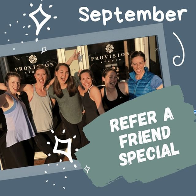 Refer your Friends! ⠀⠀⠀⠀⠀⠀⠀⠀⠀ ⠀⠀⠀⠀⠀⠀⠀⠀⠀ During the month of September refer your friends to take a class at Provision Studio. If they purchase the new client month unlimited ($149), you will receive your next month at the same price. Working out is so much more fun with friends, so bring them to the studio with you and have some quality time!