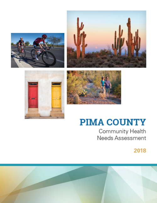 2018 Community Health Needs Assessment - The 2018 Community Health Needs Assessment (CHNA) has been released. This report is the result of significant community collaboration and identifies health priorities for Pima County and proposed solutions to health challenges.Top health priorities include:Behavioral HealthObesity and Related Chronic DiseasesAccess to ServicesClick HERE to view the report.