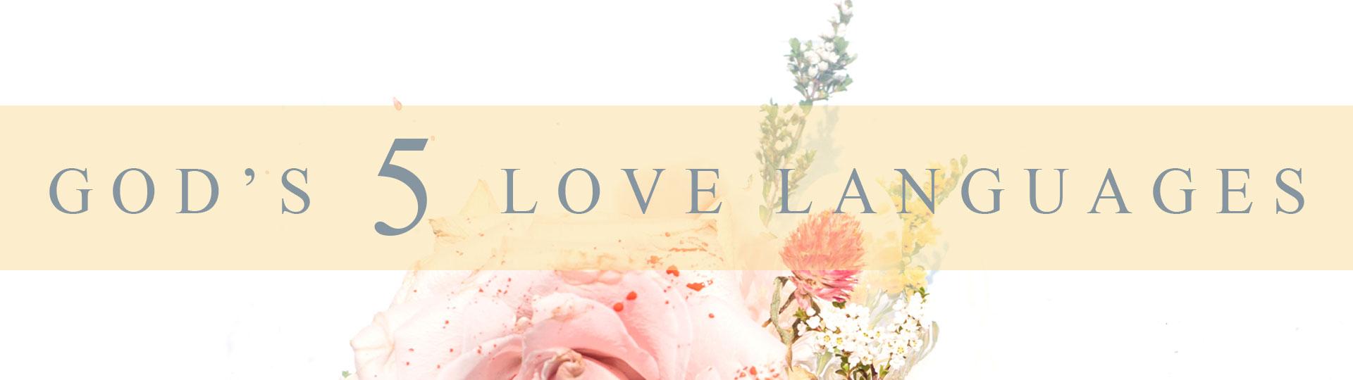 Gods-5-Love-Languages-blog-series.jpg