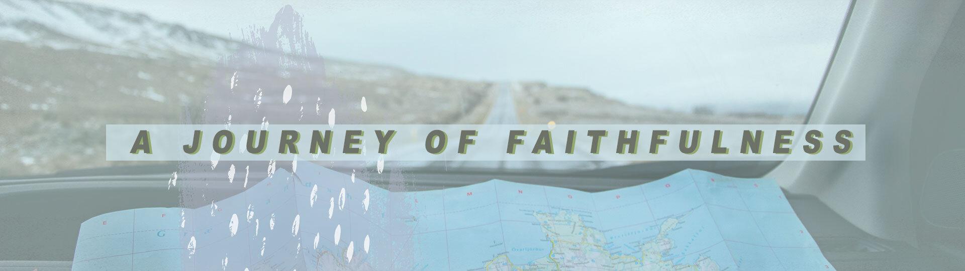 a-journey-of-faithfulness_blogseries.jpg