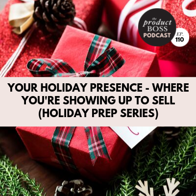 Your Holiday Presence - Where You're Showing Up to Sell  (Holiday Prep Series)
