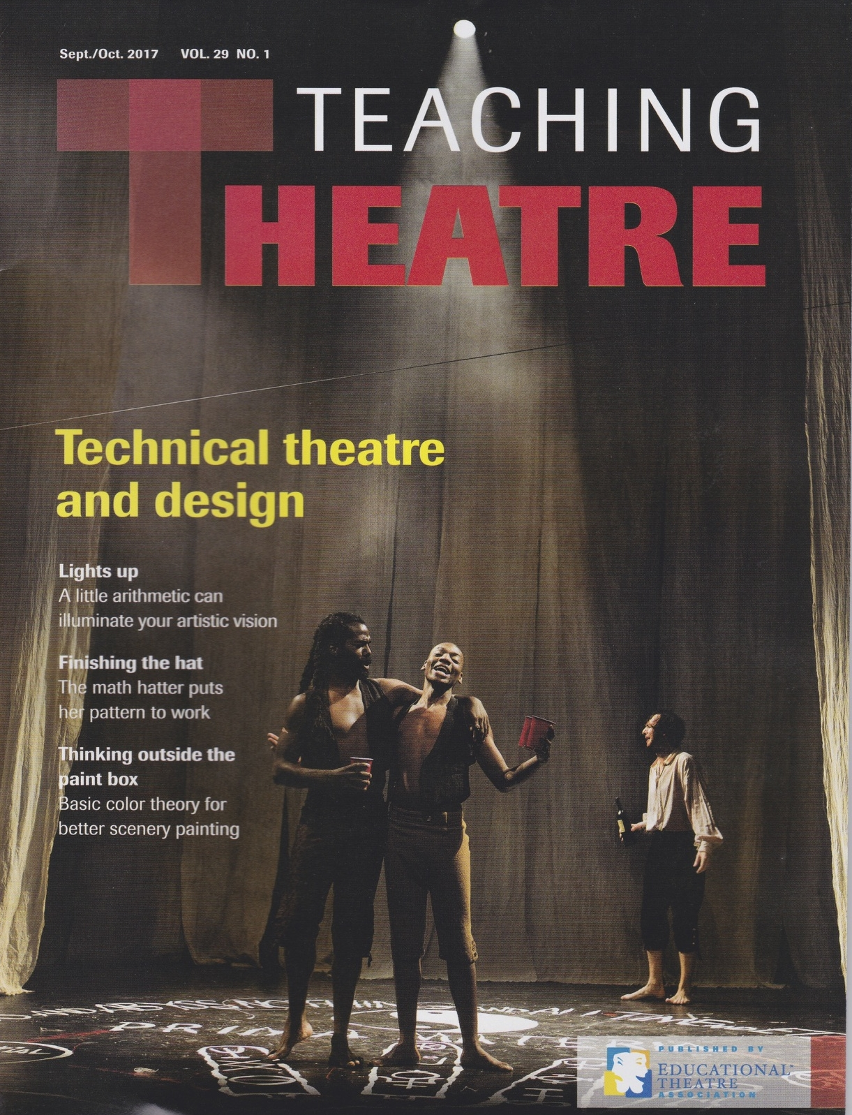 Teaching Theatre Magazine - My article on lighting and math was the cover story for the Fall 2017 issue.Click here to read.