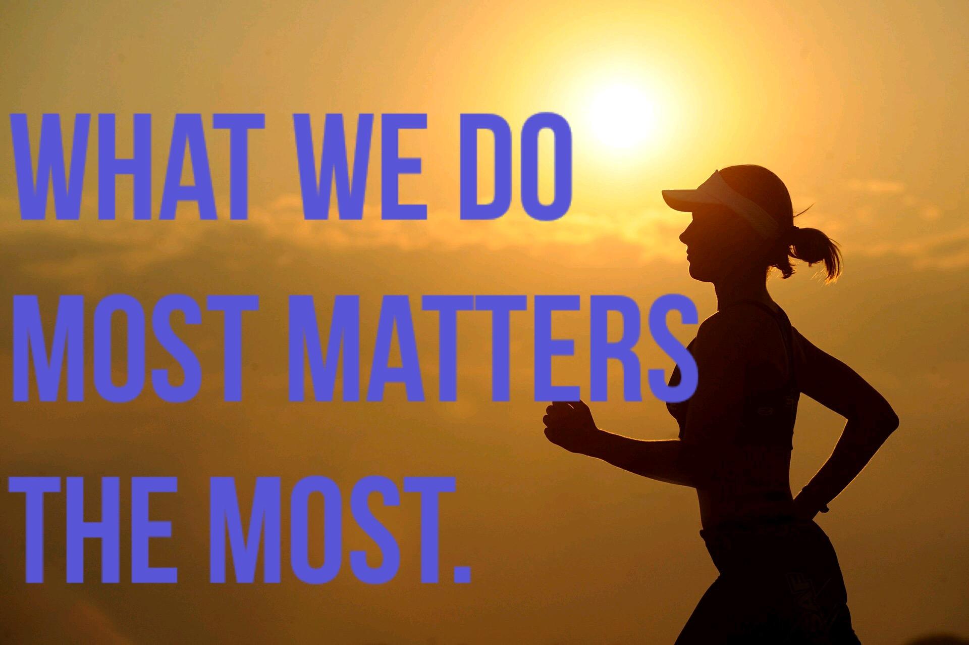 matters most.JPG