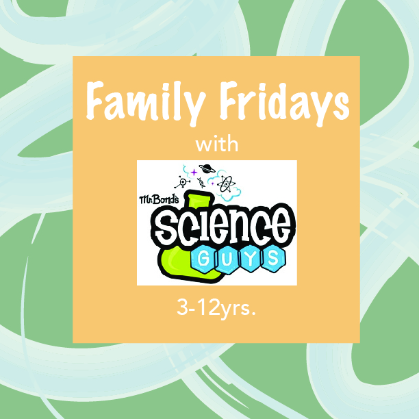 Family Friday with Science Guys.jpg