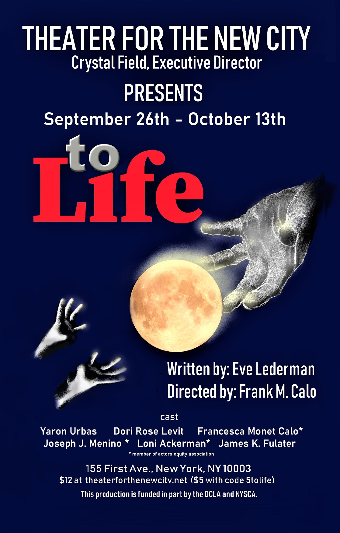 "- Thrilled to join the cast as Leah in the brand new, heart warming play, ""To Life"" by Eve Lederman! Directed by Frank M. Calo. Cast includes: Loni Ackerman, Joseph J Menino, Dori Rose Levit, Yaron Urbas, and James K. Fulater. ""To Life"" plays at Theater for the New City on September 26th - October 13th!"