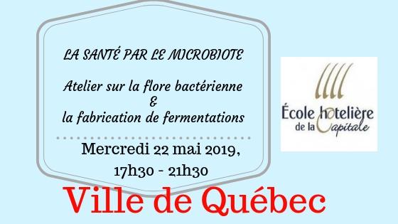 Bandeau ecole hotelliere de Qc - Mercredi 22 mai 2019- Atelier sur la flore bactérienne & la fabrication de fermentations.jpg